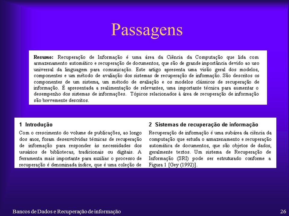 Bancos de Dados e Recuperação de informação26 Passagens