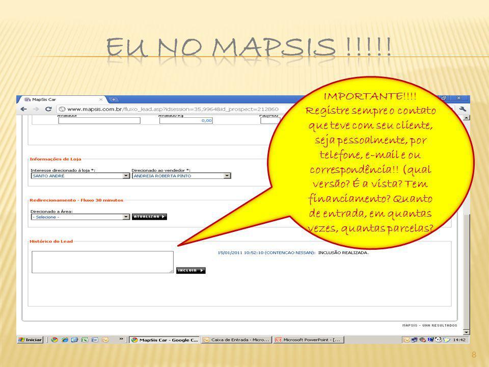 8 IMPORTANTE!!!! Registre sempre o contato que teve com seu cliente, seja pessoalmente, por telefone, e-mail e ou correspondência!! (qual versão? É a