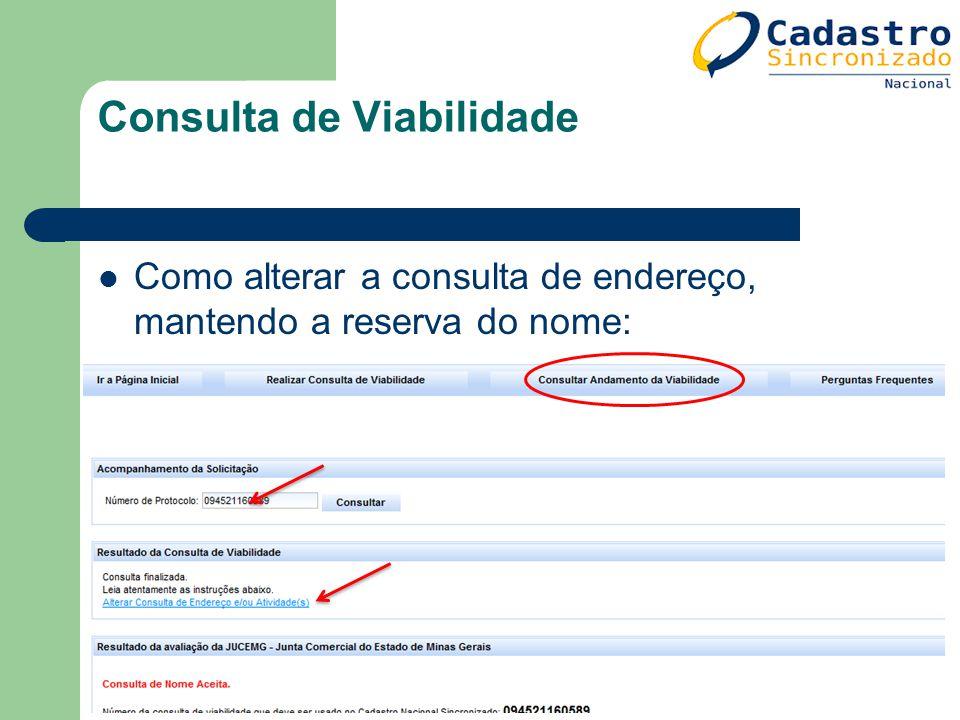 Consulta de Viabilidade Como alterar a consulta de endereço, mantendo a reserva do nome: