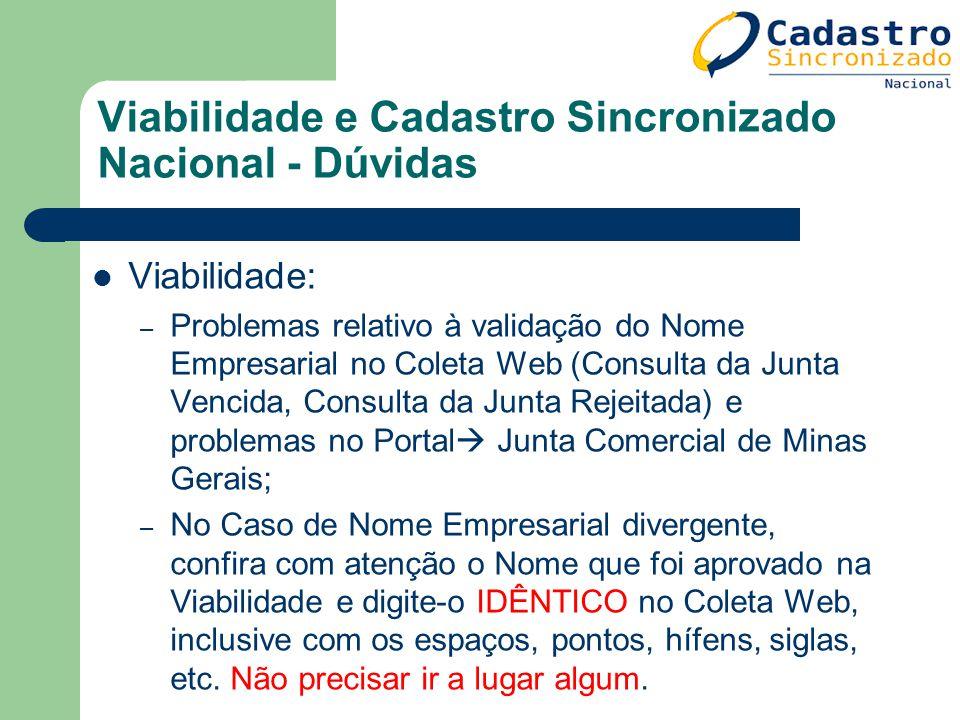 Viabilidade e Cadastro Sincronizado Nacional - Dúvidas Viabilidade: – Problemas relativo à validação do Nome Empresarial no Coleta Web (Consulta da Ju