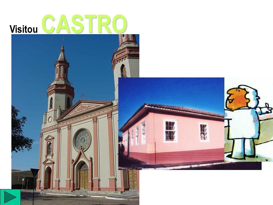 CASTRO Visitou CASTRO