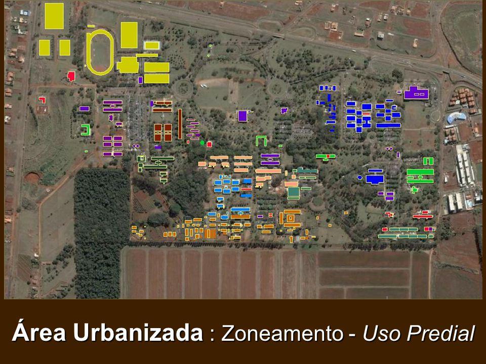 Área Urbanizada : Zoneamento - Uso Predial