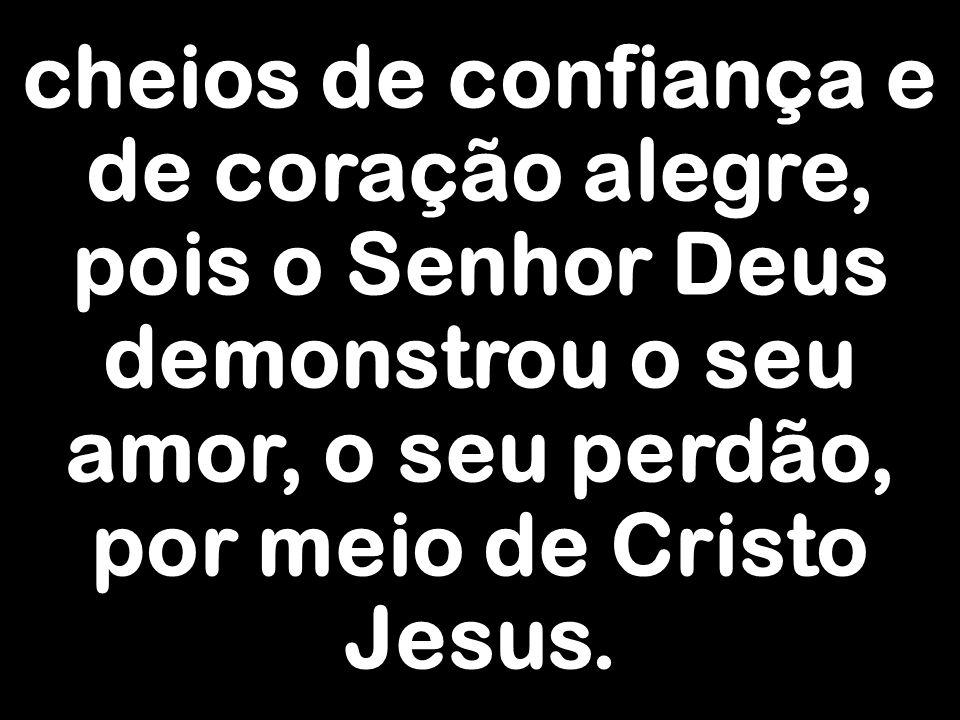 Por nosso Senhor Jesus Cristo, vosso Filho, na unidade do Espírito Santo. Amém.