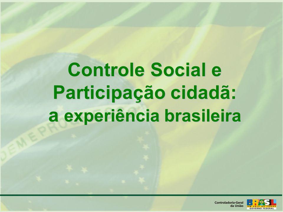 Controle Social e Participação cidadã: a experiência brasileira