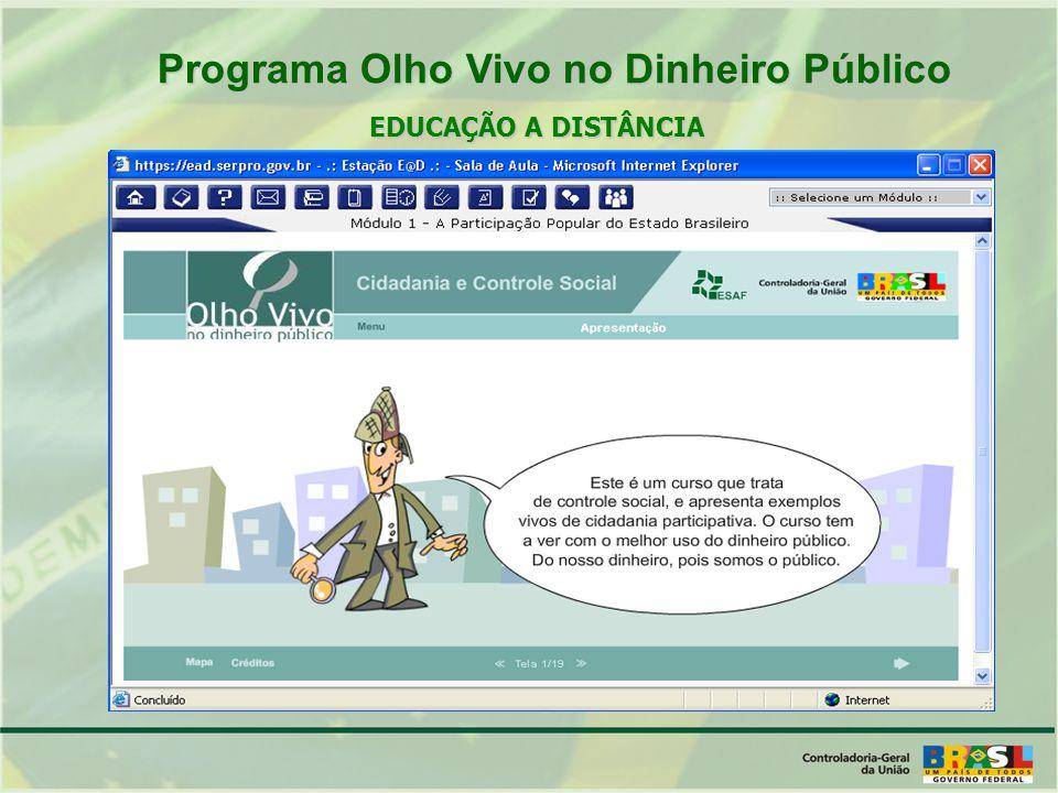 EDUCAÇÃO A DISTÂNCIA Programa Olho Vivo no Dinheiro Público Programa Olho Vivo no Dinheiro Público