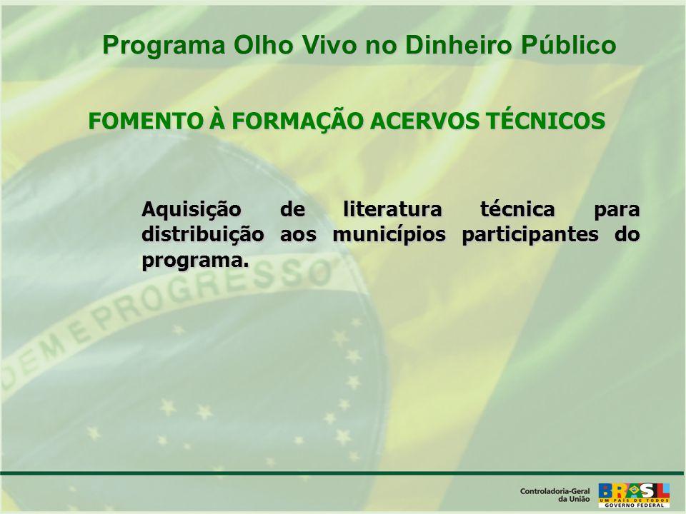 Aquisição de literatura técnica para distribuição aos municípios participantes do programa.