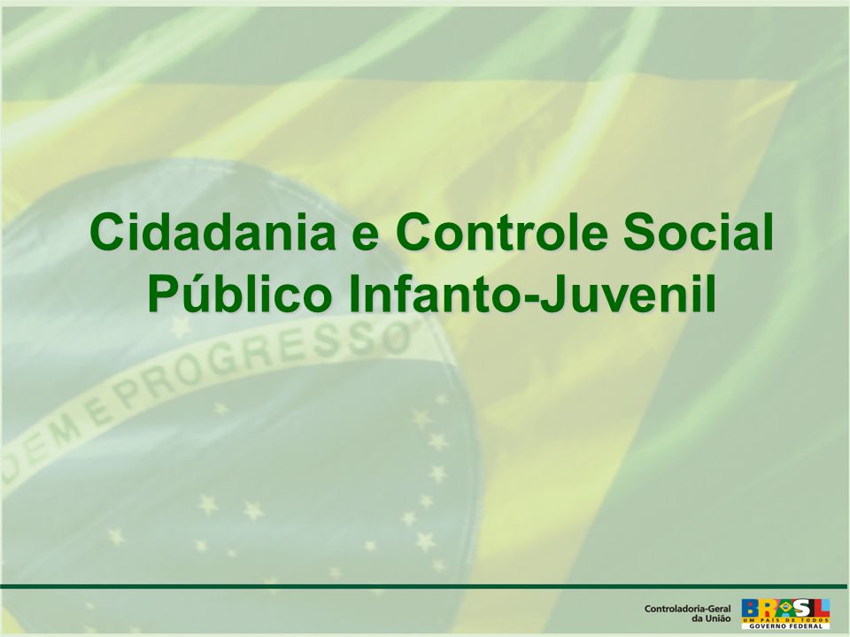 Cidadania e Controle Social Público Infanto-Juvenil