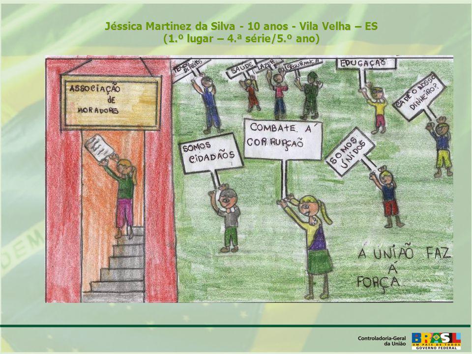 Jéssica Martinez da Silva - 10 anos - Vila Velha – ES (1.º lugar – 4.ª série/5.º ano)