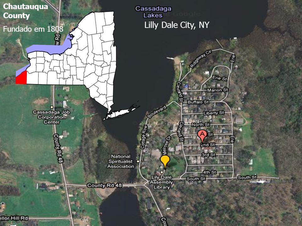 Chautauqua County Fundado em 1808 Lilly Dale City, NY