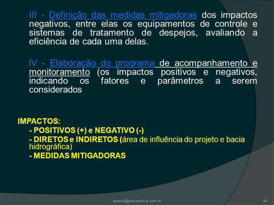 apanizi@paniziesilva.com.br44 III - Definição das medidas mitigadoras dos impactos negativos, entre elas os equipamentos de controle e sistemas de tra