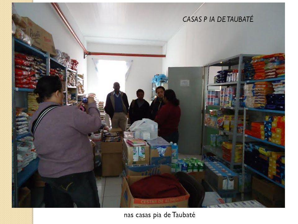 nas casas pia de Taubaté CASAS P IA DE TAUBATÉ