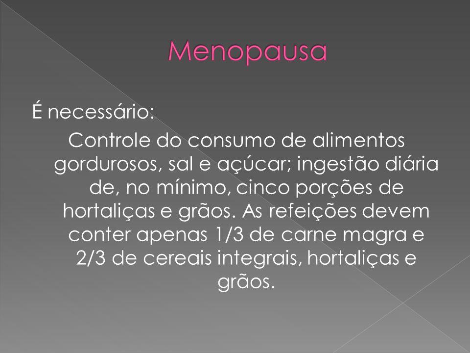 É necessário: Controle do consumo de alimentos gordurosos, sal e açúcar; ingestão diária de, no mínimo, cinco porções de hortaliças e grãos. As refeiç
