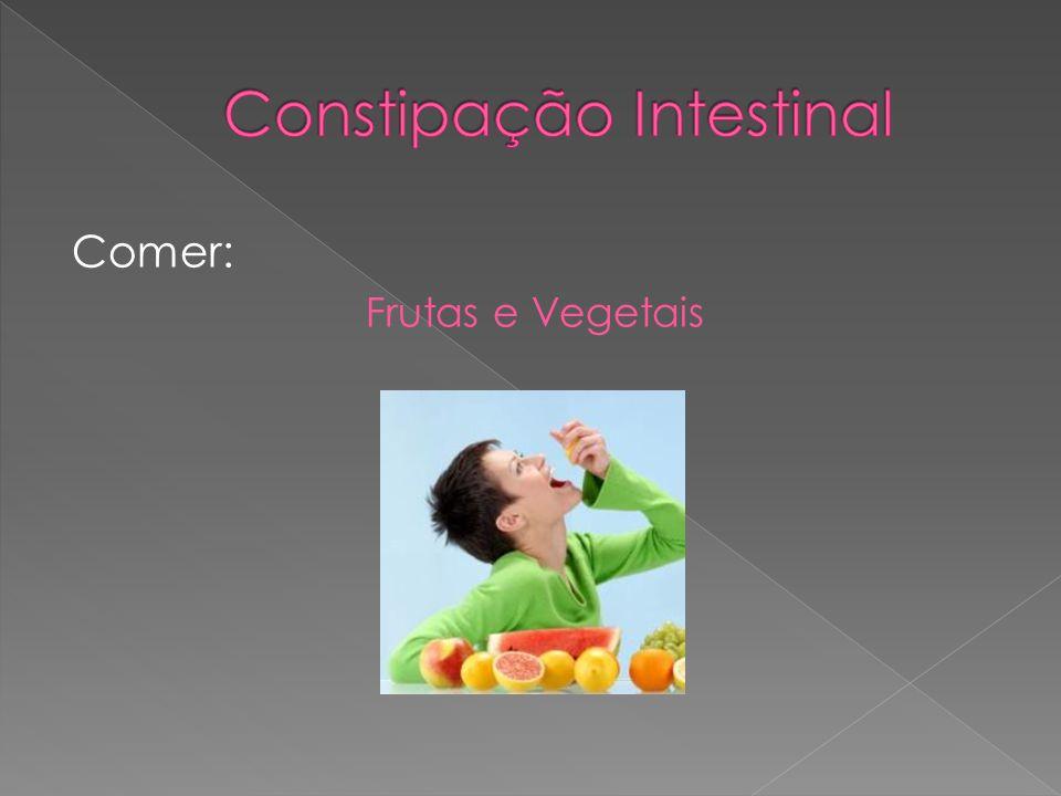 Comer: Frutas e Vegetais