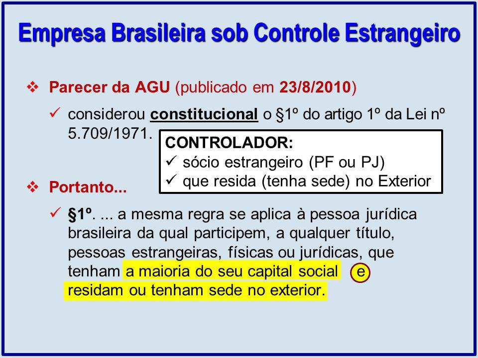 Parecer da AGU (publicado em 23/8/2010) considerou constitucional o §1º do artigo 1º da Lei nº 5.709/1971. Portanto... §1º.... a mesma regra se aplica