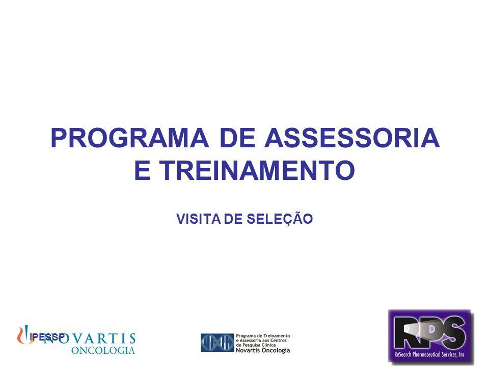 IPESSP PROGRAMA DE ASSESSORIA E TREINAMENTO VISITA DE SELEÇÃO