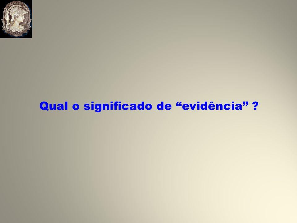 Qual o significado de evidência ?