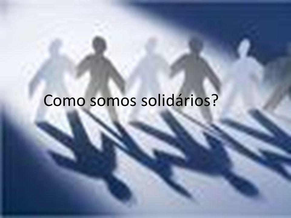 Como somos solidários?