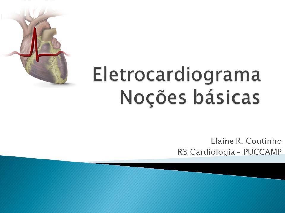 Elaine R. Coutinho R3 Cardiologia - PUCCAMP