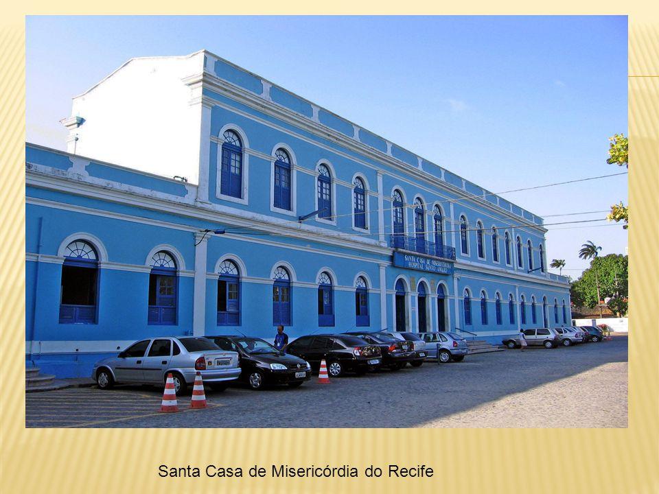 Santa Casa de Misericórdia do Recife