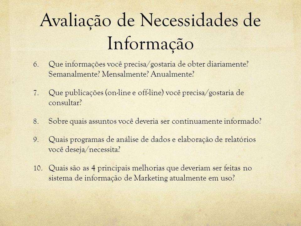 Avaliação de Necessidades de Informação 6.