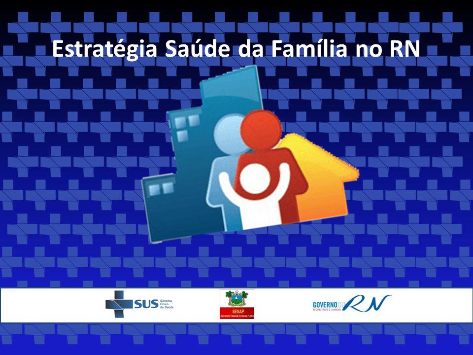 Estratégia Saúde da Família no RN
