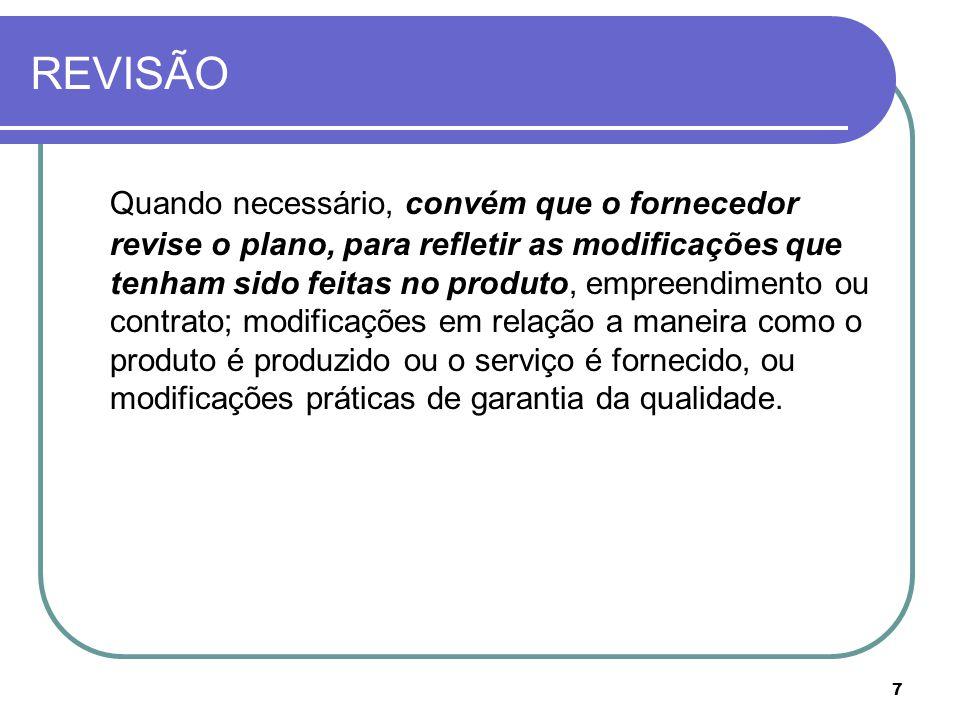 8 CONTEÚDO DO PLANO DA QUALIDADE Um plano da qualidade deve conter: - Estrutura baseada na norma ISO 10005 baseado na norma ISO 10005 - Objetivo do produto ou empreendimento que será aplicado, do contrato ao qual ele será aplicado, as condições de sua validade - Responsabilidade da administração Assegurar que as atividades do contrato foram planejadas, implementadas e controladas e seu progresso monitorado, comunicação de departamentos envolvidos, analise critica e controle de ações corretivas.