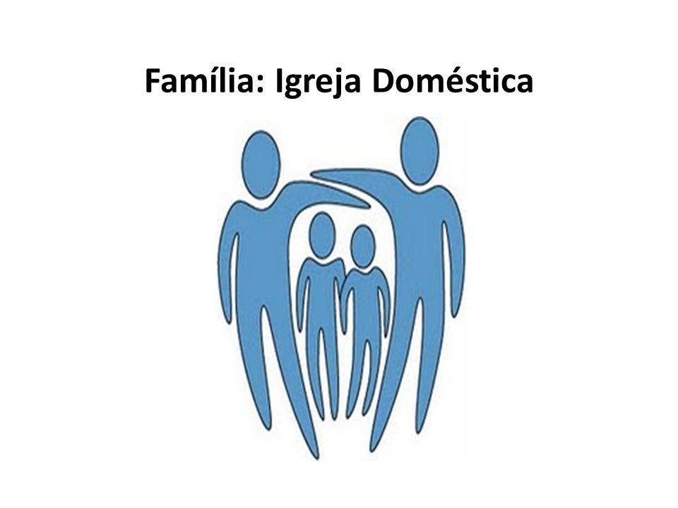 A família A família é imagem de Deus, que no mais íntimo do seu mistério não é uma solidão, mas uma família..