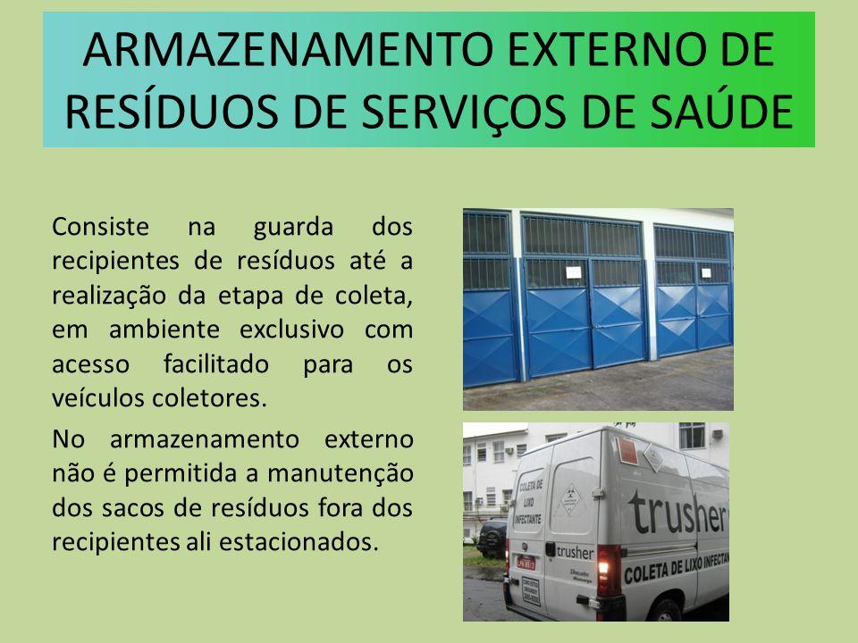 Consiste na guarda dos recipientes de resíduos até a realização da etapa de coleta, em ambiente exclusivo com acesso facilitado para os veículos colet