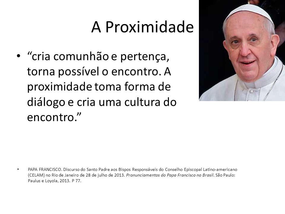 A Proximidade PAPA FRANCISCO. Discurso do Santo Padre aos Bispos Responsáveis do Conselho Episcopal Latino-americano (CELAM) no Rio de Janeiro de 28 d