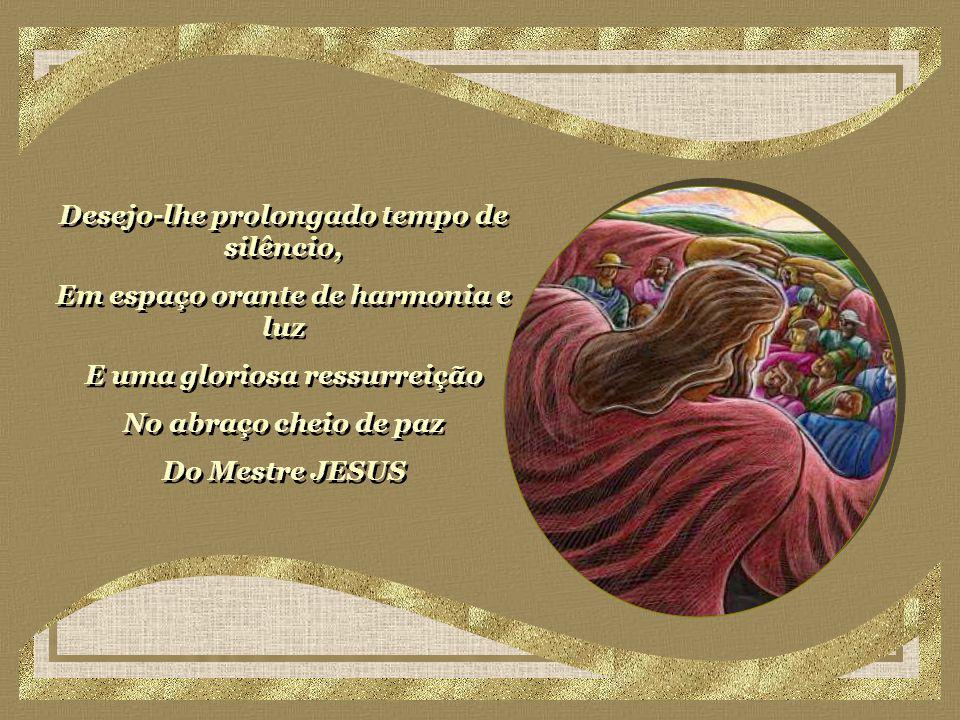 No pedir e aceitar perdão - daquele que, humilde, reconhece, ser aprendiz da vida, criança amada do Pai, e agradece.