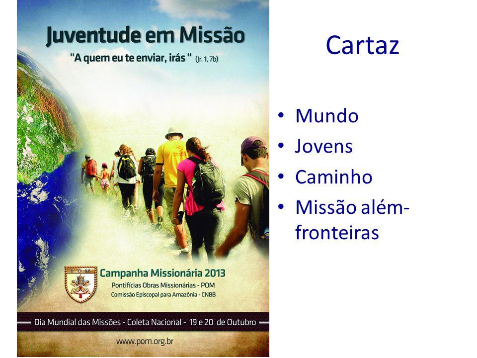 Cartaz Mundo Jovens Caminho Missão além- fronteiras