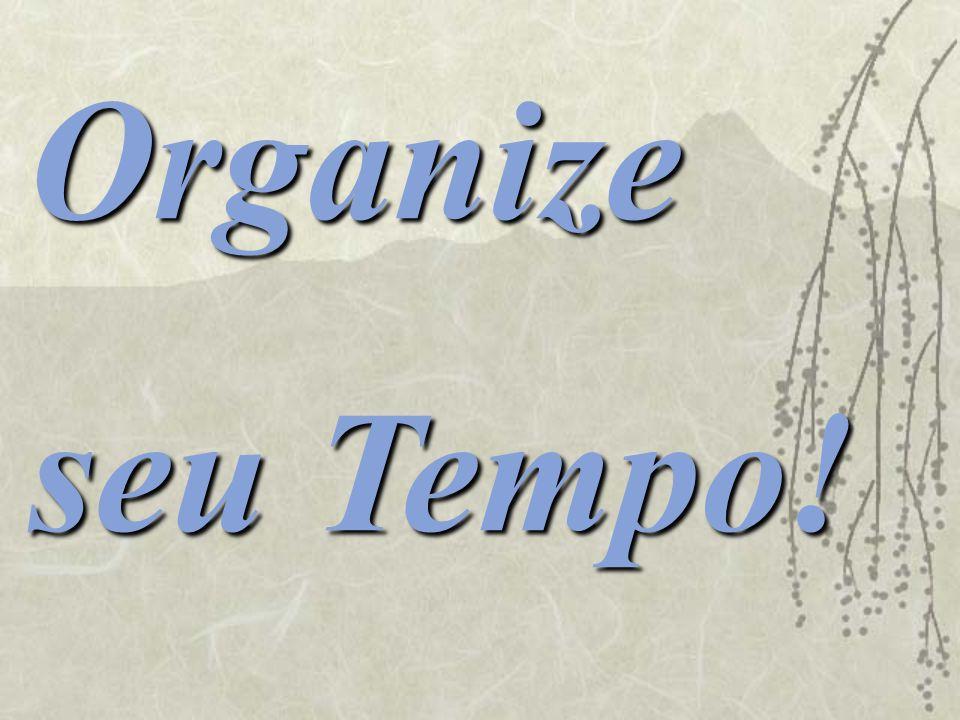 Organize seu Tempo!