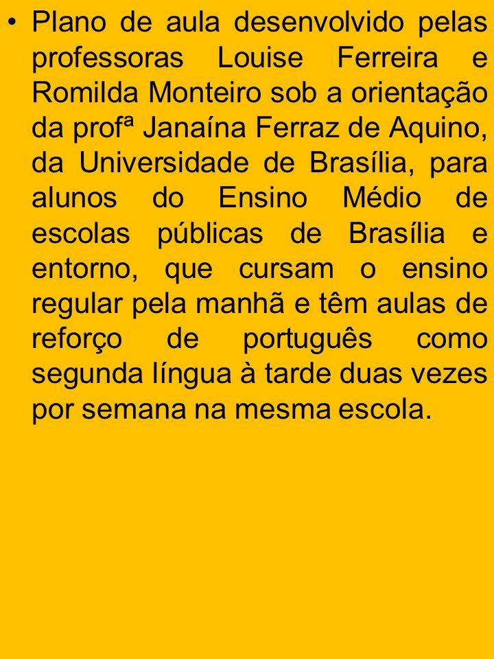 1.Tema Lendas Brasileiras 2. Gênero Textual Lendas 3.