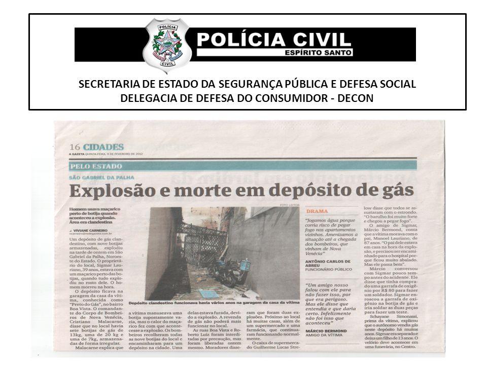 SECRETARIA DE ESTADO DA SEGURANÇA PÚBLICA E DEFESA SOCIAL DELEGACIA DE DEFESA DO CONSUMIDOR - DECON