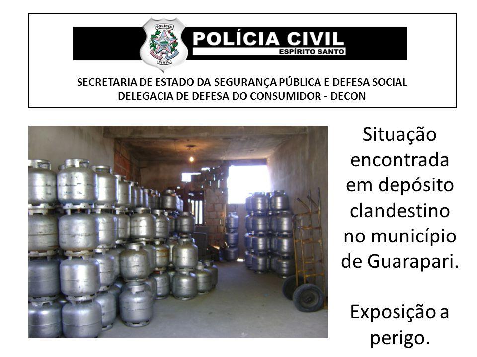 SECRETARIA DE ESTADO DA SEGURANÇA PÚBLICA E DEFESA SOCIAL DELEGACIA DE DEFESA DO CONSUMIDOR - DECON Situação encontrada em depósito clandestino no mun
