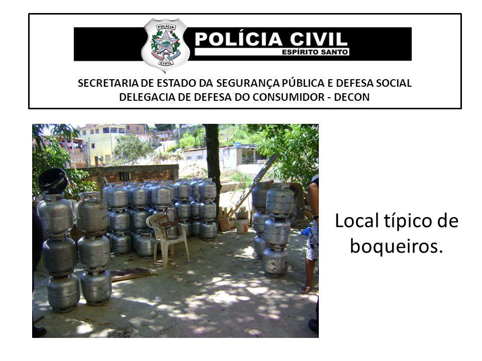 SECRETARIA DE ESTADO DA SEGURANÇA PÚBLICA E DEFESA SOCIAL DELEGACIA DE DEFESA DO CONSUMIDOR - DECON Local típico de boqueiros.