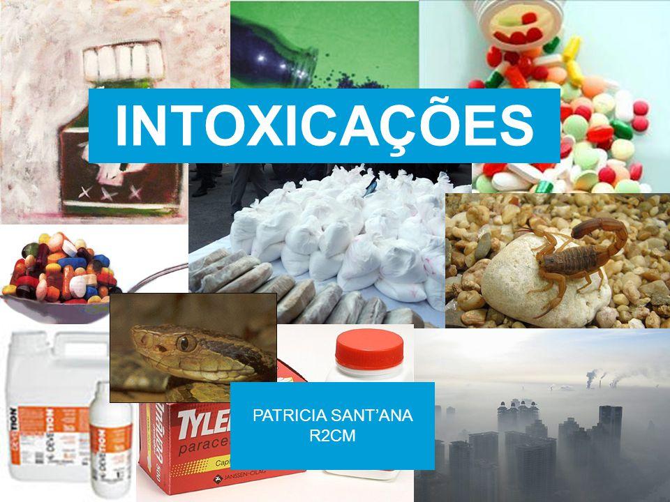 INTOXICAÇÕES PATRICIA SANTANA R2CM