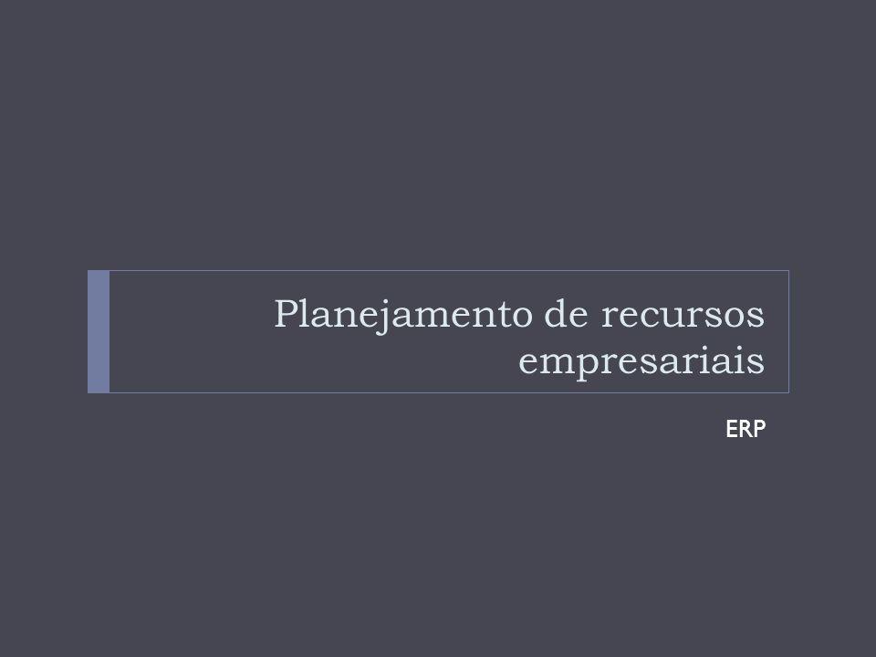 Planejamento de recursos empresariais ERP O ERP é um sistema interfuncional que atua como uma estrutura para integrar e automatizar muitos processos de negócios que devem ser realizados pelas funções de produção, logística, distribuição, contabilidade, finanças e de recursos humanos de uma empresa.