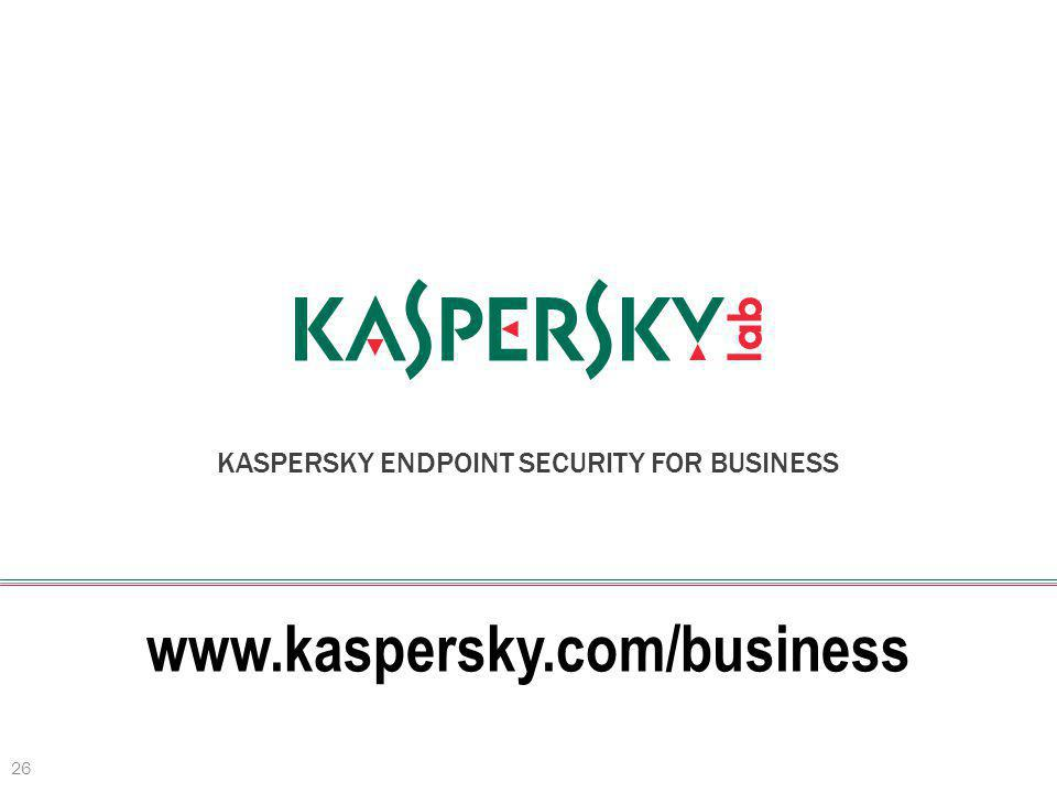 www.kaspersky.com/business 26 KASPERSKY ENDPOINT SECURITY FOR BUSINESS