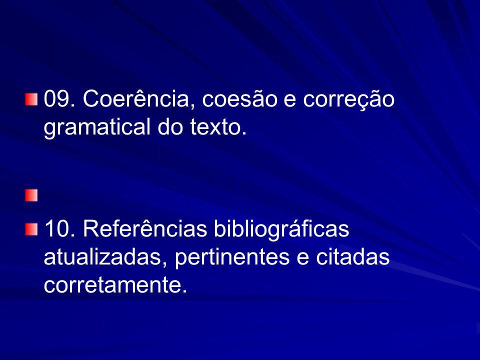 09.Coerência, coesão e correção gramatical do texto.