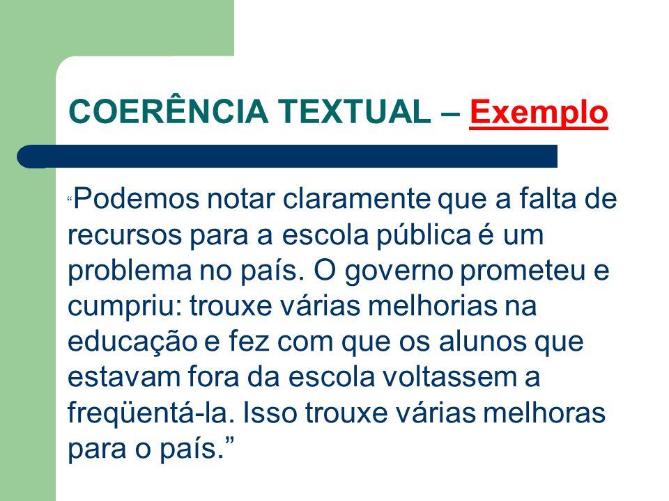 COERÊNCIA TEXTUAL – Exercícios Exercício 1: (UDESC 2008) Identifique a ordem em que os períodos devem aparecer, para que constituam um texto coerente.