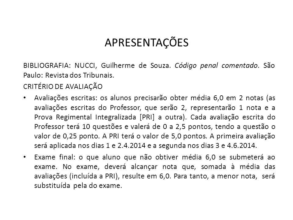 Conceitos propedêuticos (a) Procedimento comum (CPP, art.