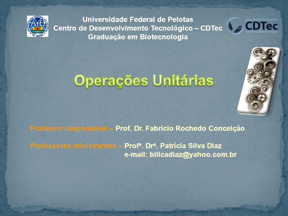 Universidade Federal de Pelotas Centro de Desenvolvimento Tecnológico – CDTec Graduação em Biotecnologia