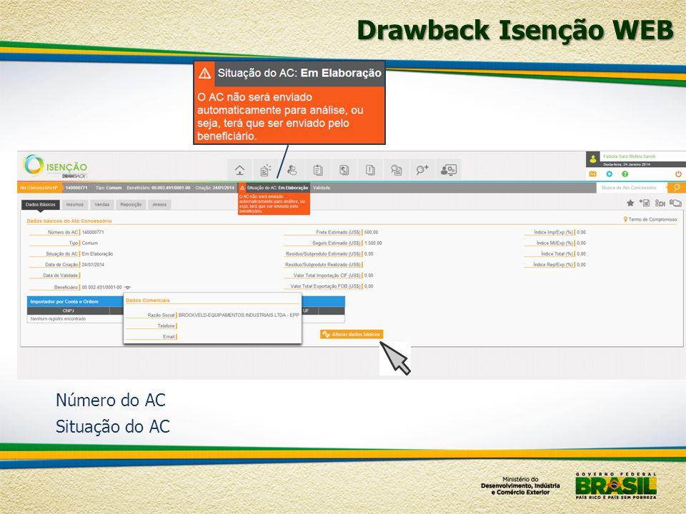 Número do AC Situação do AC Drawback Isenção WEB