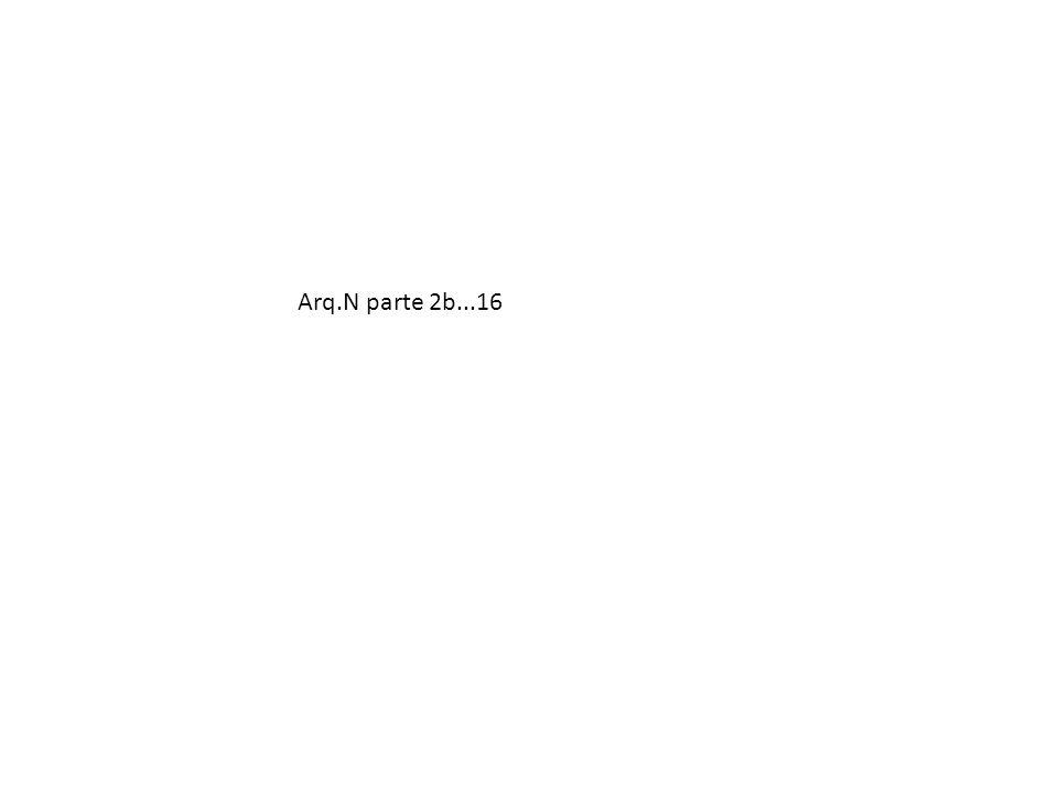 Arq.N parte 2b...16