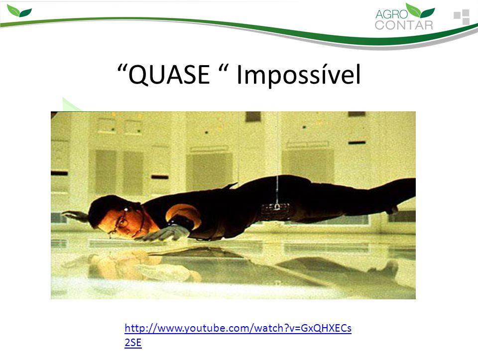 QUASE Impossível http://www.youtube.com/watch?v=GxQHXECs 2SE