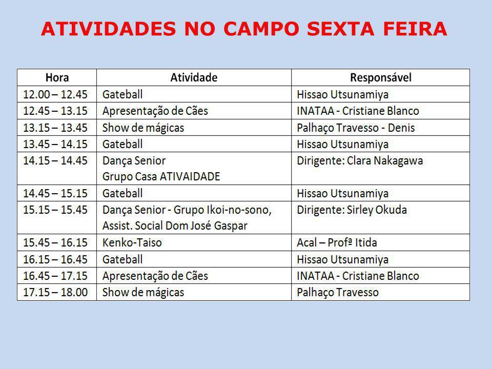ATIVIDADES NO CAMPO SEXTA FEIRA