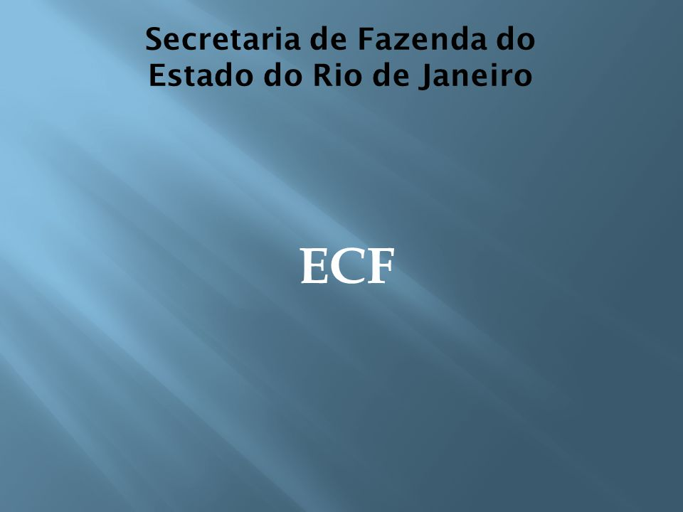 Secretaria de Fazenda do Estado do Rio de Janeiro ECF