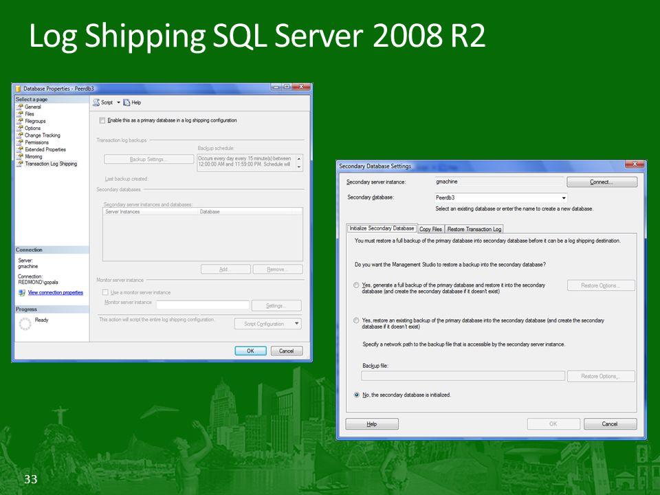 33 Log Shipping SQL Server 2008 R2