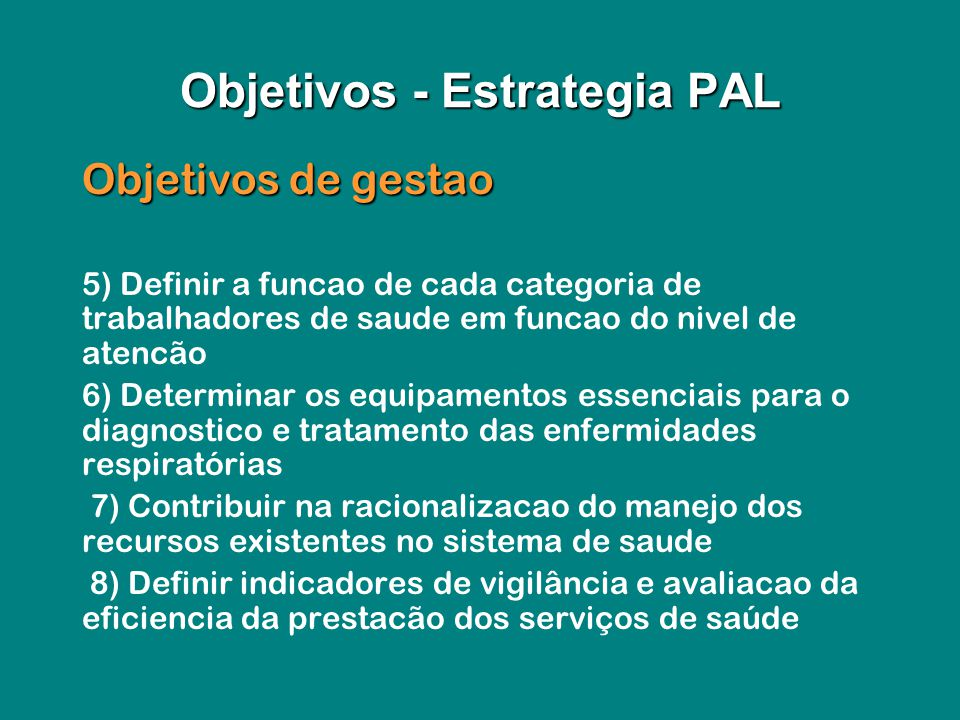 Objetivos de gestao Objetivos de gestao 5) Definir a funcao de cada categoria de trabalhadores de saude em funcao do nivel de atencão 6) Determinar os